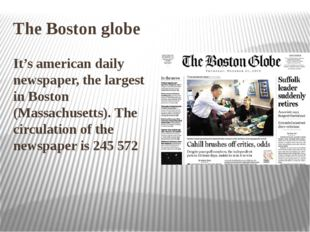The Boston globe It's american daily newspaper, the largest in Boston (Massac