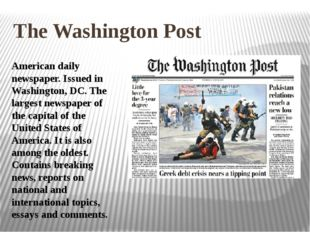 The Washington Post American daily newspaper. Issued in Washington, DC. The l