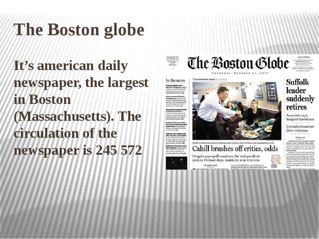 The Boston globe It's american daily newspaper, the largest in Boston (Massac...