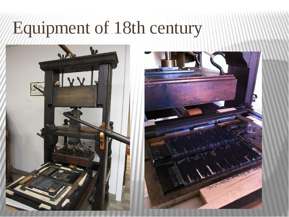 Equipment of 18th century