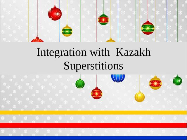 Integration with Kazakh Superstitions