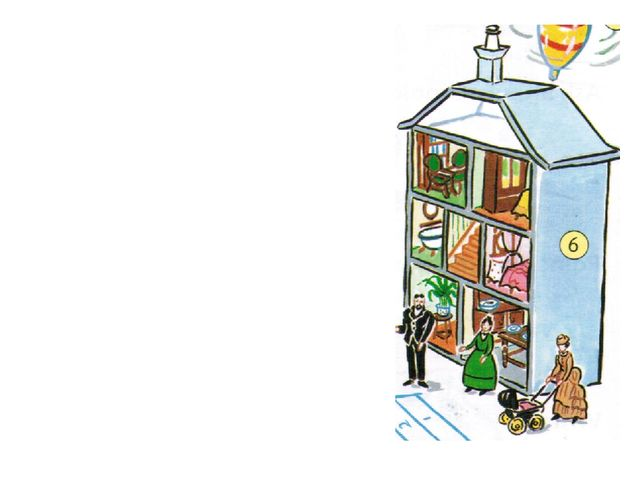 doll`s house with furniture Е If the children were lucky, they had a doll`s h...