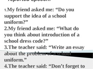 """Change the sentences into reported speech. 1.My friend asked me: """"Do you supp"""