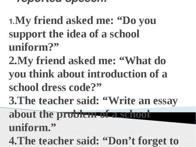 """Change the sentences into reported speech. 1.My friend asked me: """"Do you supp..."""