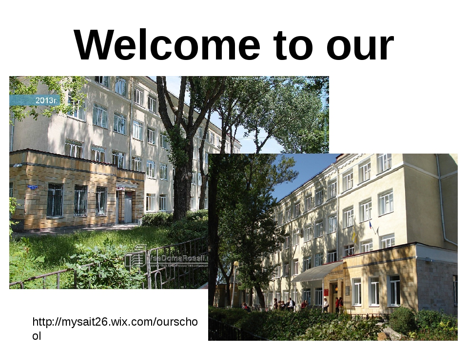 Welcome to our school http://mysait26.wix.com/ourschool