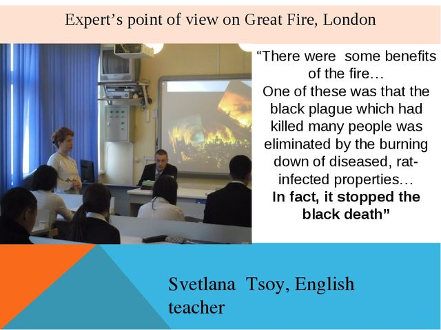 "Expert's point of view on Great Fire, London ""There were some benefits of the..."