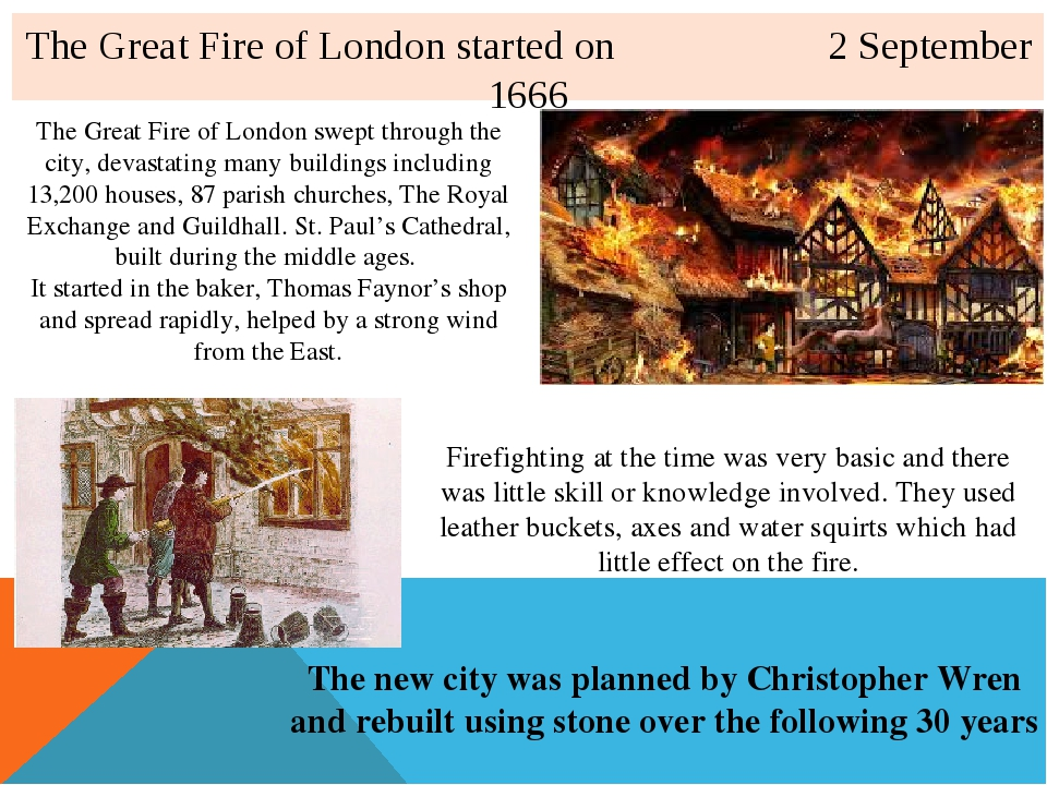 The Great Fire of London started on 2 September 1666 The Great Fire of London...
