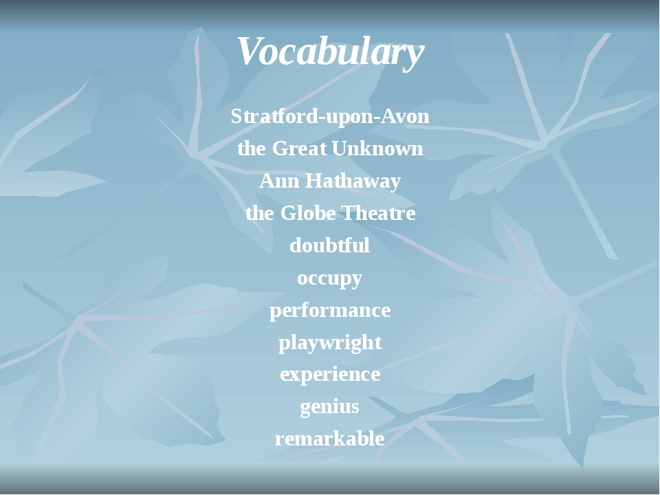 Vocabulary Stratford-upon-Avon the Great Unknown Ann Hathaway the Globe Theat...
