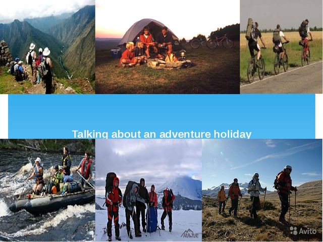 Talking about an adventure holiday
