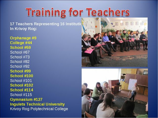 17 Teachers Representing 16 Institutions In Krivoy Rog: Orphanage #9 College...