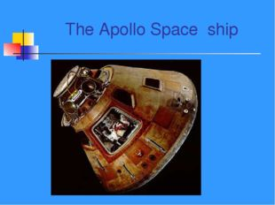 The Apollo Space ship