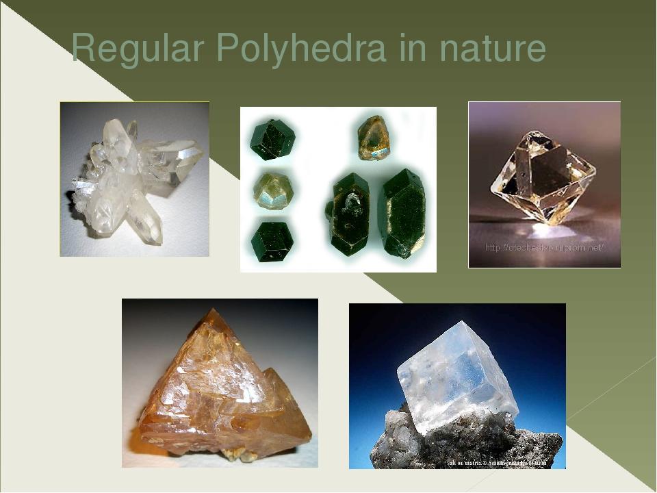 Regular Polyhedra in nature