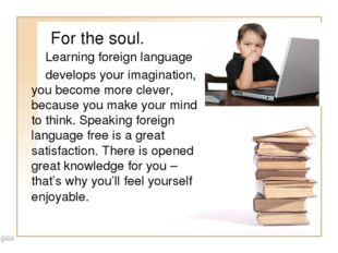 In conclusion. Although many people don't know foreign language it gives us g