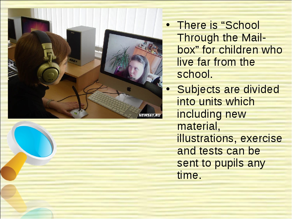 """There is """"School Through the Mail-box"""" for children who live far from the sch..."""