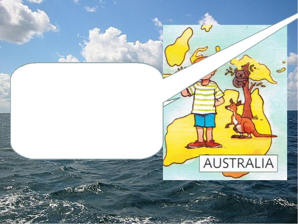 Hello! I`m Scott . I am 8. I am from Australia. I have got a friend.