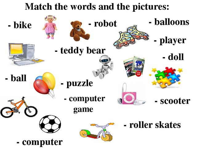 Match thе words and the pictures: - doll - computer - balloons - bike - ball...