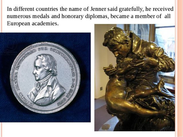 In different countries the name of Jenner said gratefully, he received numero...
