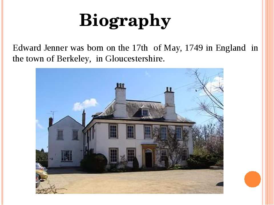 Edward Jenner was born on the 17th of May, 1749 in England in the town of Ber...