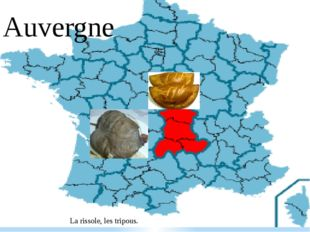 Auvergne La rissole, les tripous.