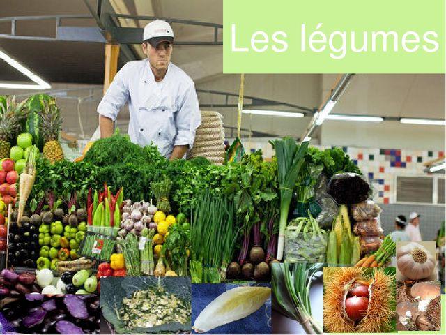 Les légumes
