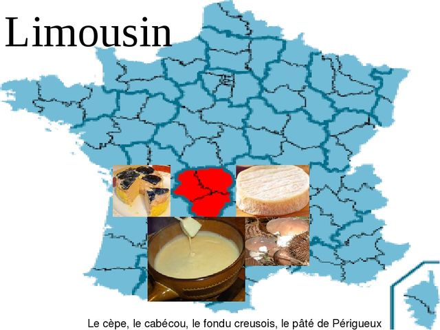 Limousin Le cèpe, le cabécou, le fondu creusois, le pâté de Périgueux