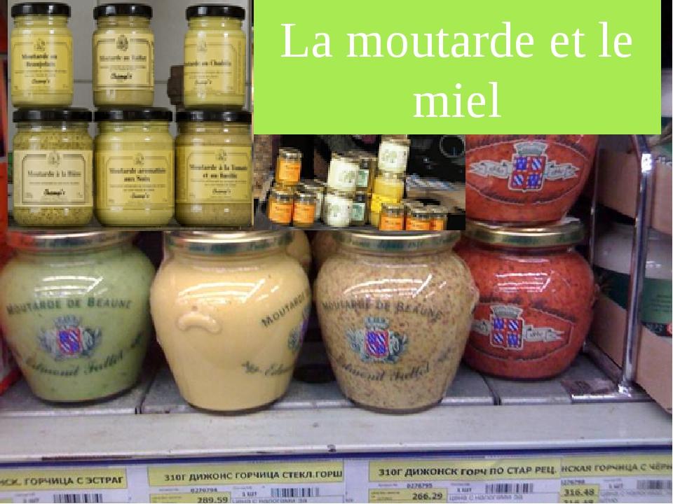 La moutarde et le miel