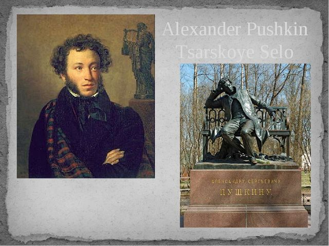 Alexander Pushkin Tsarskoye Selo