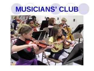 MUSICIANS' CLUB