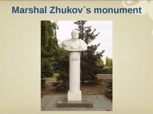 Marshal Zhukov`s monument