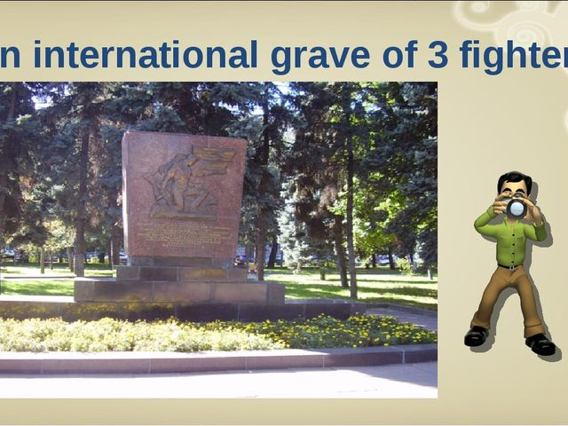 An international grave of 3 fighters