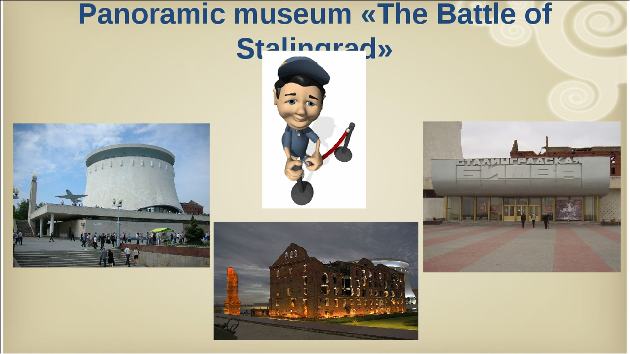 Panoramic museum «The Battle of Stalingrad»