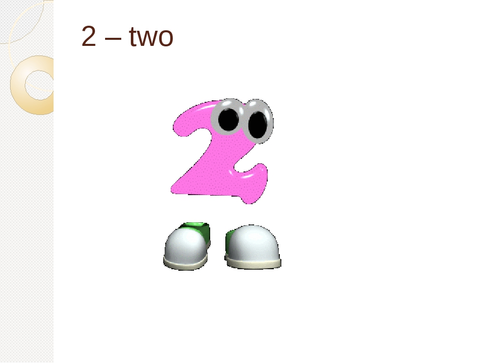 2 – two