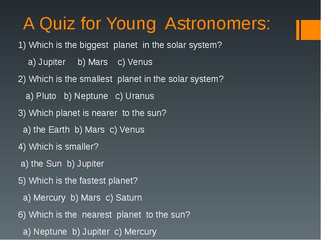 A Quiz for Young Astronomers: 1) Which is the biggest planet in the solar sys...