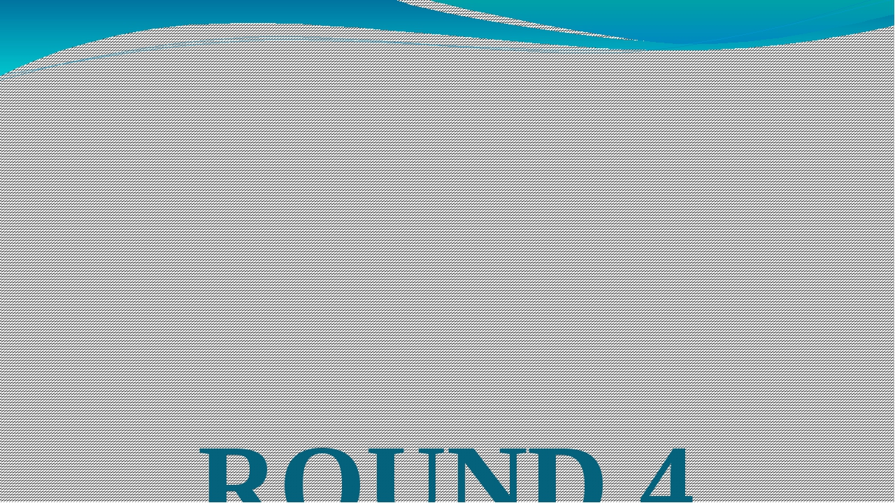"ROUND 4 ""WORDMAKERS"""