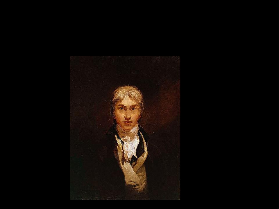 Joseph Mallord William Turner Made by 311(3) group: Polyakova Daria Zgeltyhin...