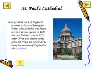 St. Paul's Cathedral is the greatest work of England's greatest architect, Ch