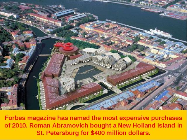 Forbes magazine has named the most expensive purchases of 2010. Roman Abramov...