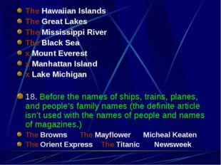 The Hawaiian Islands The Great Lakes The Mississippi River The Black Sea x Mo