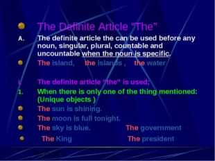 "The Definite Article ""The"" The definite article the can be used before any no"