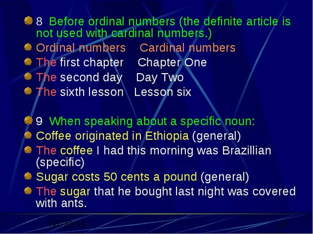 8. Before ordinal numbers (the definite article is not used with cardinal nu...