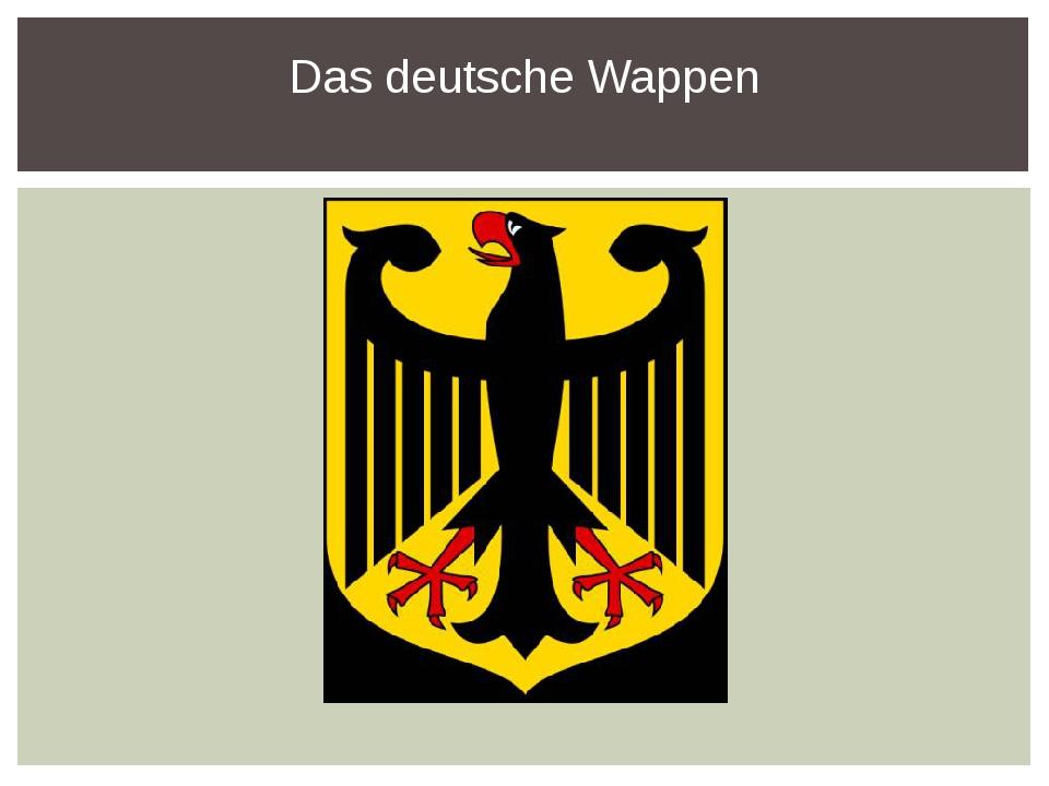 Das deutsche Wappen