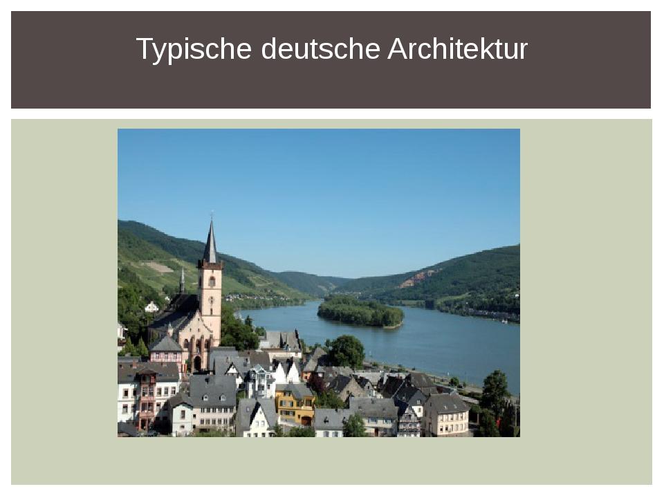 Typische deutsche Architektur
