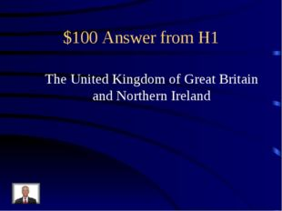 $100 Answer from H1 The United Kingdom of Great Britain and Northern Ireland