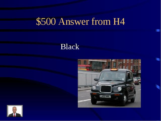 $500 Answer from H4 Black