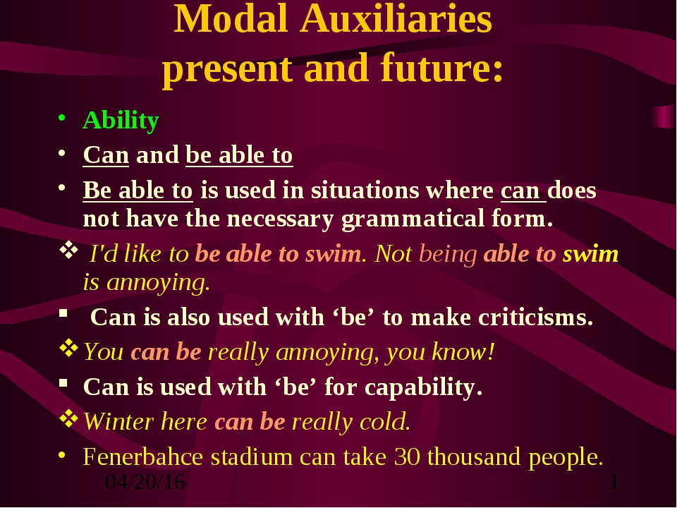 Modal Auxiliaries present and future: Ability Can and be able to Be able to i...