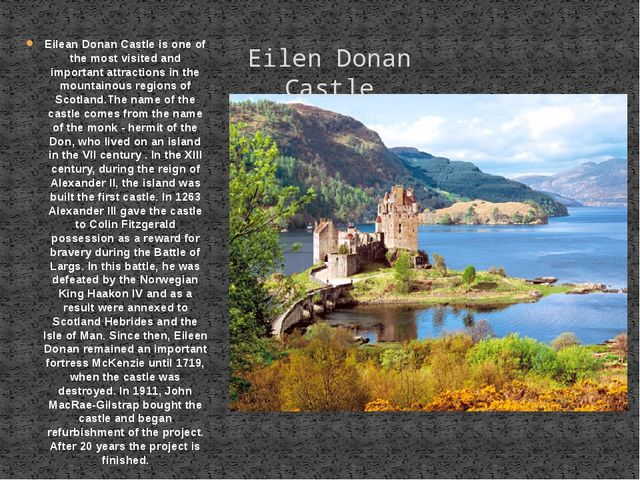 Eilean Donan Castle is one of the most visited and important attractions in t...