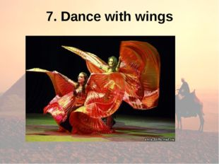 7. Dance with wings