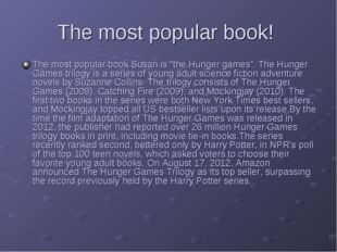 """The most popular book! The most popular book Susan is """"the Hunger games"""". The"""