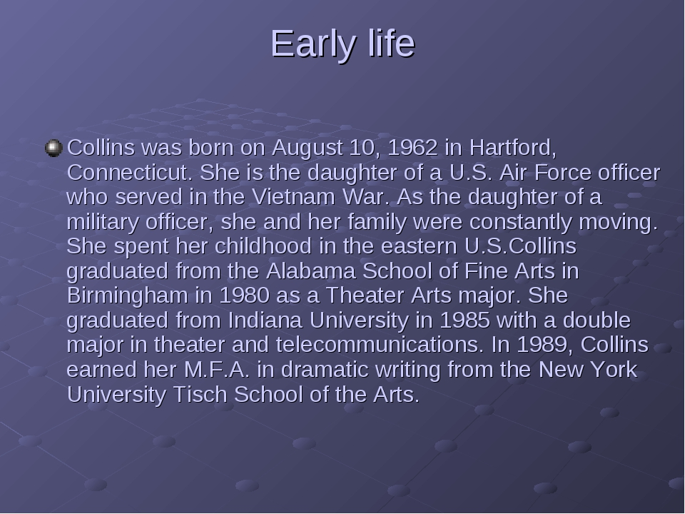 Early life Collins was born on August 10, 1962 in Hartford, Connecticut. She...
