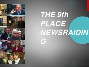THE 9th PLACE NEWSRAIDING